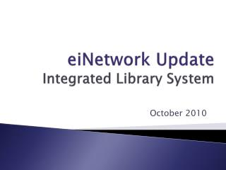 eiNetwork  Update Integrated Library System