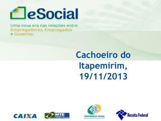 Cachoeiro do Itapemirim, 19/11/2013