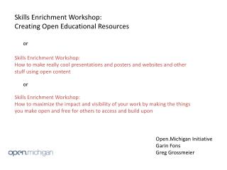 Skills Enrichment Workshop:  Creating Open Educational Resources