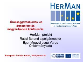 Örökséggazdálkodás  és értékteremtés magyar-francia konferencia