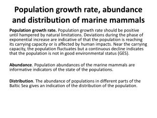 Population growth rate, abundance and distribution of marine mammals