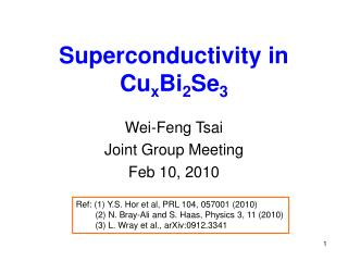 Superconductivity in Cu x Bi 2 Se 3