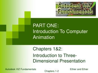 PART ONE: Introduction To Computer Animation