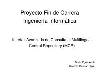Proyecto Fin de Carrera Ingeniería Informática