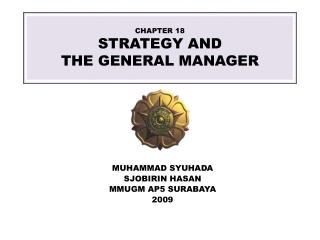 CHAPTER 18 STRATEGY AND  THE GENERAL MANAGER