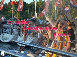 Exemplary2-week cruising Croatia