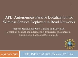 APL: Autonomous Passive Localization for  Wireless Sensors Deployed in Road Networks
