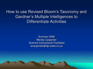 How to use Revised Bloom s Taxonomy and Gardner s Multiple Intelligences to Differentiate Activities