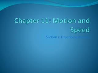 Chapter  11:  Motion and Speed