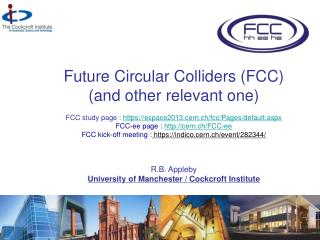 Future Circular Colliders (FCC)  (and other relevant one)