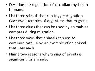 Describe the regulation of circadian rhythm in humans.