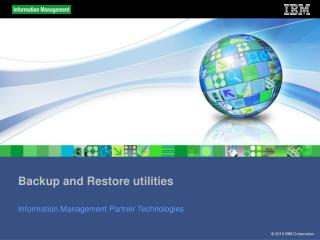 Backup and Restore utilities