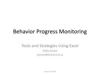 Behavior Progress Monitoring