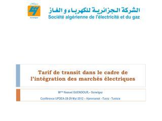 Tarif de transit dans le cadre de l'intégration des marchés électriques
