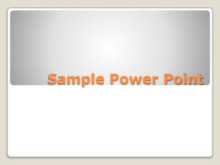 Sample Power Point