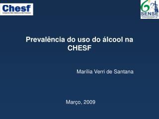 Prevalência do uso do álcool na CHESF