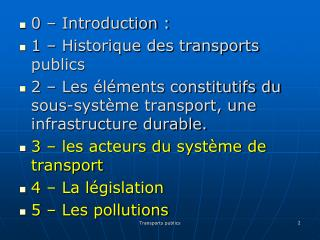 0 – Introduction : 1 – Historique des transports publics