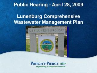 Public Hearing - April 28, 2009 Lunenburg Comprehensive Wastewater Management Plan