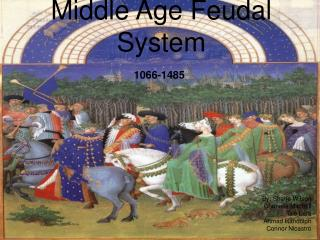 Middle Age Feudal System