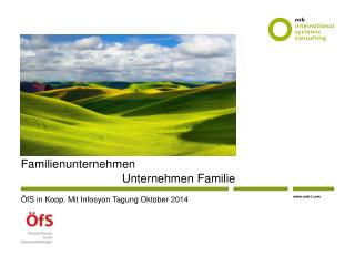 Familienunternehmen                                Unternehmen  Familie