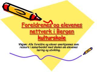Foreldrenes og elevenes nettverk i Bergen  kulturskole