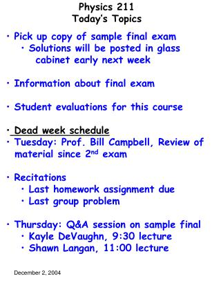 Physics 211 Today's Topics