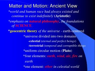 Matter and Motion: Ancient View