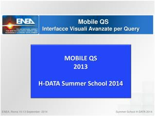 Mobile QS Interfacce Visuali Avanzate per Query