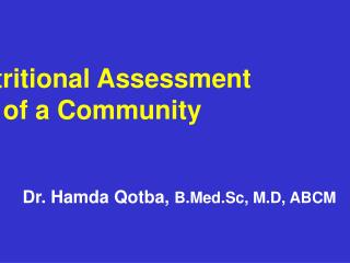 Nutritional Assessment                    of a Community