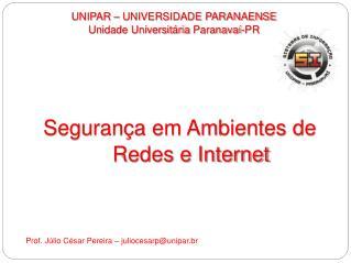 UNIPAR – UNIVERSIDADE PARANAENSE Unidade Universitária  Paranavaí-PR