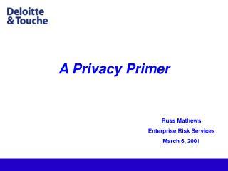 A Privacy Primer