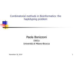 Combinatorial methods in Bioinformatics: the haplotyping problem