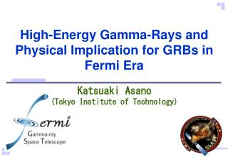 High-Energy Gamma-Rays and Physical Implication for GRBs in Fermi Era