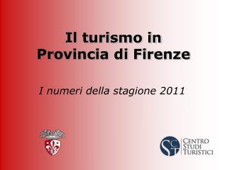 Il turismo in  Provincia di Firenze