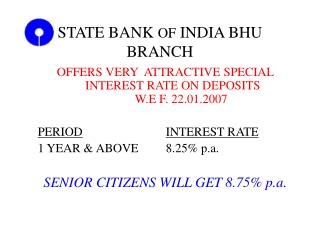 STATE BANK  OF  INDIA BHU BRANCH