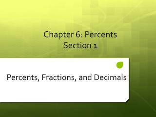 Chapter  6 : Percents Section 1