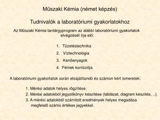 M?szaki K�mia (n�met k�pz�s) Tudnival�k a laborat�riumi gyakorlatokhoz