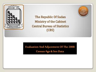 Evaluation And Adjustment Of The 2008 Census  Age & Sex Data