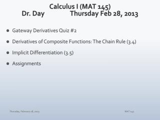 Calculus I (MAT 145) Dr. Day		Thursday Feb 28, 2013