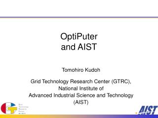 OptiPuter and AIST