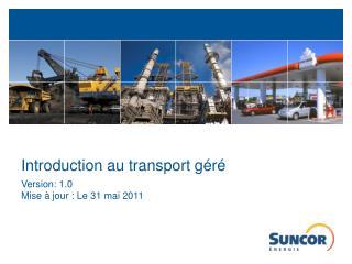 Introduction au transport géré