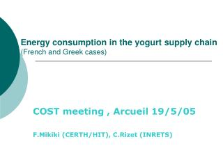 Energy consumption in the yogurt supply chain ( French  and Greek cases)