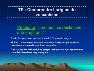 TP : Comprendre l'origine du volcanisme