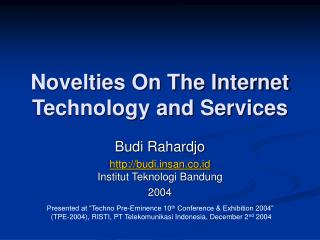 Novelties On The Internet Technology and Services
