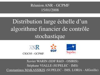Réunion ANR - GCPMF 15/01/2008