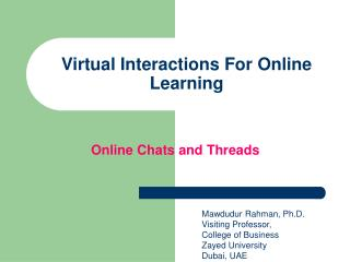 Virtual Interactions For Online Learning