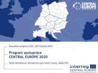 Program spolupráce CENTRAL EUROPE 2020