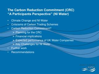 The Carbon Reduction Commitment CRC  A Participants Perspective  NI Water