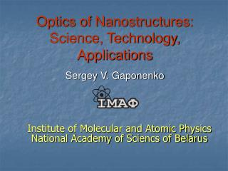 Optics of Nanostructures: Science, Technology, Applications Sergey V. Gaponenko