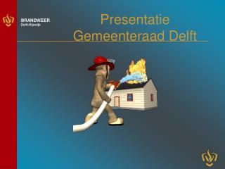 Presentatie Gemeenteraad Delft